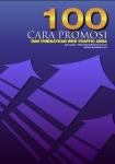 100 Cara Promosi Tingkatkan Web Traffic Anda | Ebook